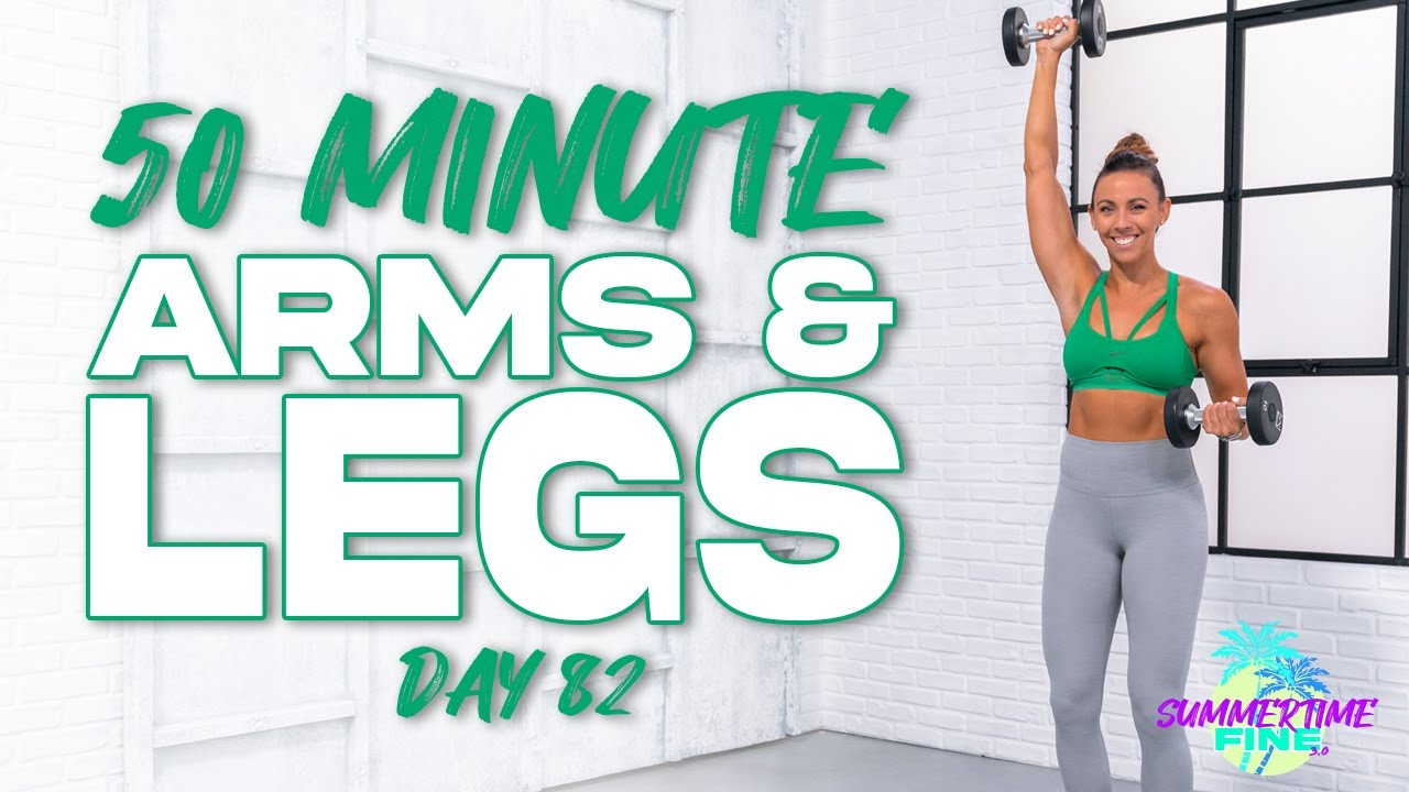 50 Minute Arms and Legs Workout | Summertime Fine 3.0 - Day 82