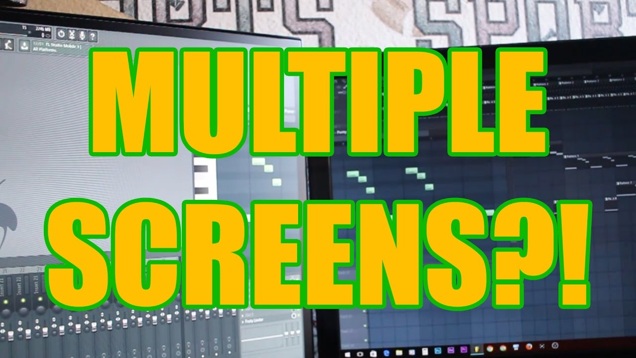 Download How To Use Multiple Screens In FL Studio