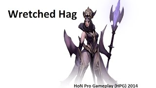 HoN Pro Wretched Hag Gameplay - 2048 MMR - Ep.6