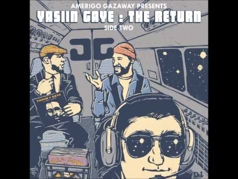 Yasiin Gaye - The Return (Side Two) - Living For The Funk feat. Toshi