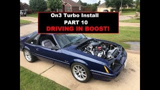 FOXBODY On3 Turbo Install - Part 10 - 1st Drive in BOOST!