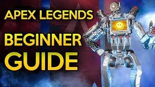 Ultimate Beginners Guide To Apex Legends