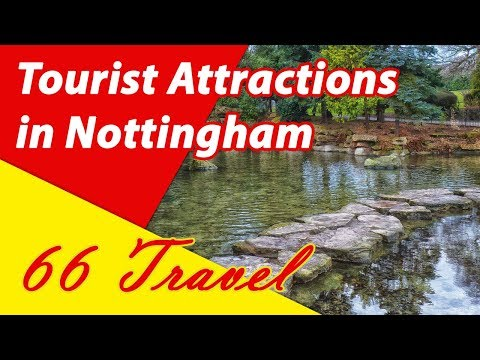 List 8 Tourist Attractions in Nottingham, England, United Kingdom | Travel to Europe