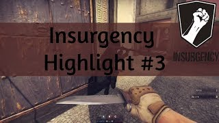 "► Insurgency: Highlight #3 ""When you reload too much"""