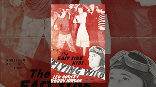 FLYING WILD | Leo Gorcey | Full Movie | English | HD | 720p thumbnail