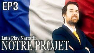 (Let's play Narratif) - NOTRE PROJET-  Episode 3