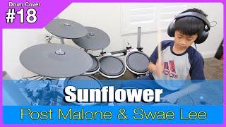 Sunflower (Spider-Man: Into the Spider-Verse) - Post Malone & Swae Lee -  Drum Cover