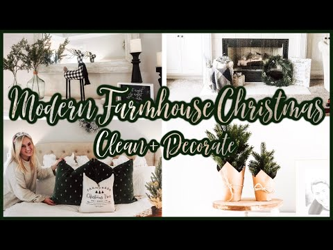 NEW! ✨ CHRISTMAS CLEAN AND DECORATE WITH ME 2019 🎄 MODERN FARMHOUSE CHRISTMAS DECOR IDEAS