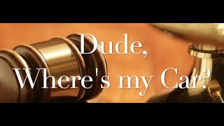The Behan Law Group, P.L.L.C. Video - Dude, Where's my Car?