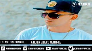 A Quien Quiero Mentirle - J Manny [ Original ]