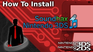 Install SoundHax Onto Your 3DS! (Mod The 3DS/2DS)