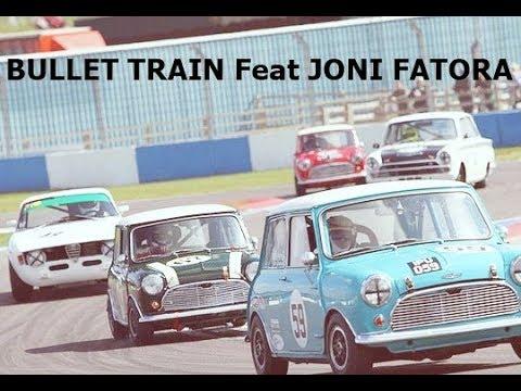 BULLET TRAIN Feat. JONI FATORA  GT LEGENDS MINI CUP |