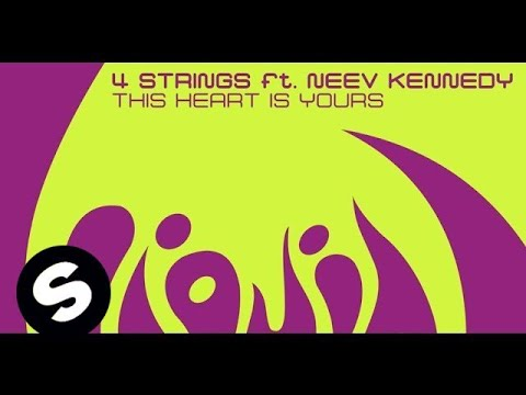 4 Strings Ft. Neev Kennedy - This Heart Is Yours (Original Mix)