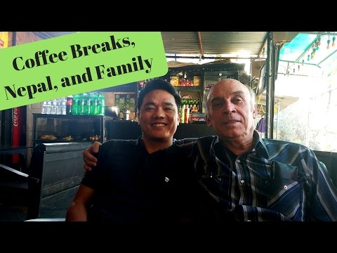 DTV63: Traveling Across Nepal- Coffee Breaks, and Family