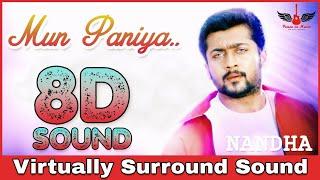 Mun Paniya | 8D Audio Song | Nandha | Surya | Yuvan Shankar Raja 8D Songs