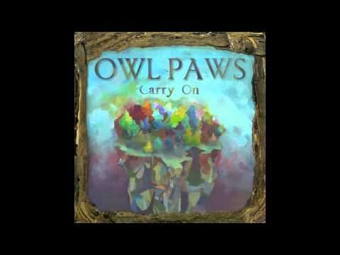 Owl Paws- Singing Strong