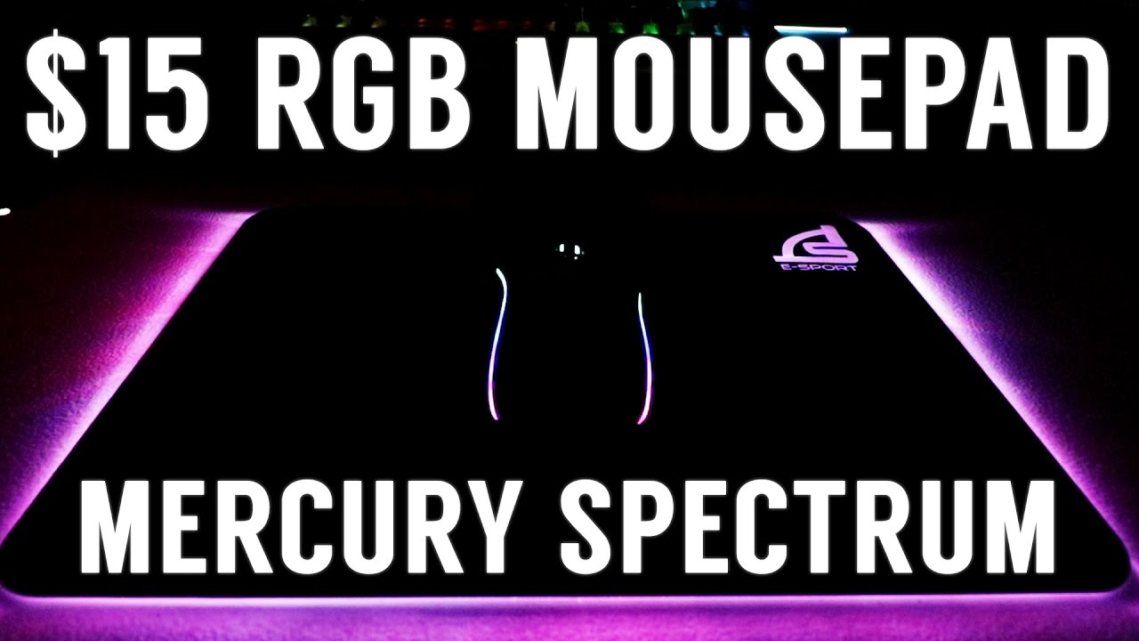 $15 RGB MOUSEPAD?! Signo Mercury Spectrum MT-319 (Unboxing ... for Mercury Spectrum  56mzq
