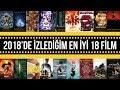 2018'de izlediğim en iyi 18 Film