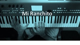 Mi Ranchito- Ricardo Cepeda- Piano- Gaita Zuliana