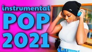 Instrumental Pop Songs 2021 | New Study Music Mix (2 Hours)