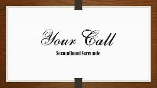 Secondhand Serenade - Your Call (Alt. Ver.) [Lyrics Sub Español/English]