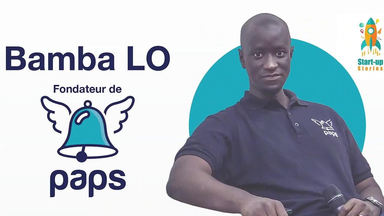 Startup Stories - Bamba Lô, fondateur de PAPS