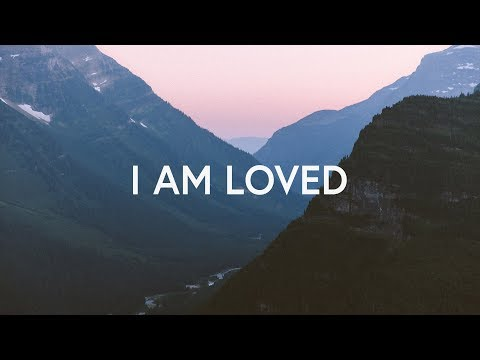 Mack Brock ~ I Am Loved (Lyrics)
