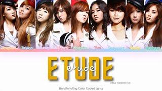 Girls' Generation (소녀시대) Etude Color Coded Lyrics (Han/Rom/Eng)