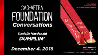Conversations with Danielle Macdonald of DUMPLIN'