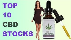 Top 10 CBD (Cannabidiol) Oil Stocks