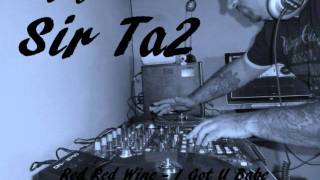 Deeja Sir Ta2 - The UB40 wicked mix (Red red wine - I got U babe)