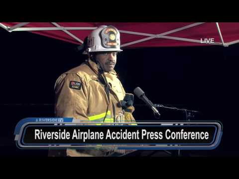 RiversideTV Live Feed: Second Press Conference for Airplane Accident in Riverside, CA