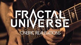 Смотреть клип Fractal Universe - Oneiric Realisations