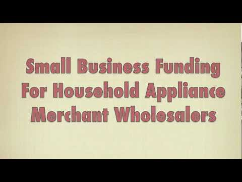Business Funding - Household Appliance Wholesalers $5000-$250,000 Fast Funding, 48 Hour Approval