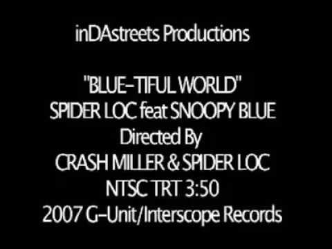Spider Loc - Feat. Snoopy Blue - Blutiful World (Official Video)