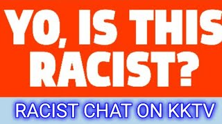 THE RACIST CHAT OF KENNY KLINE TV. RACISTS STATEMENTS AND MORE. WITH MORGY, ISLAND GIRL, THE COACH