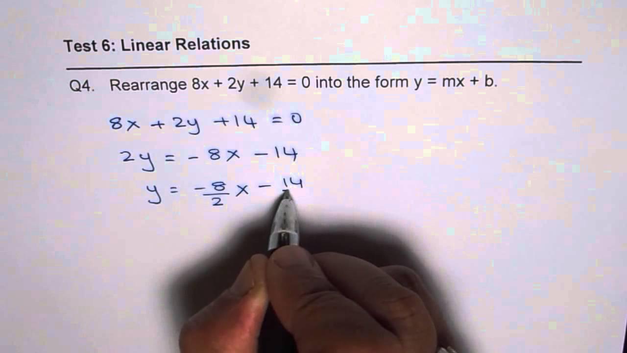 Q4 Rearrange Standard Form Of Equation To Find Slope And Y Intercept Of Line