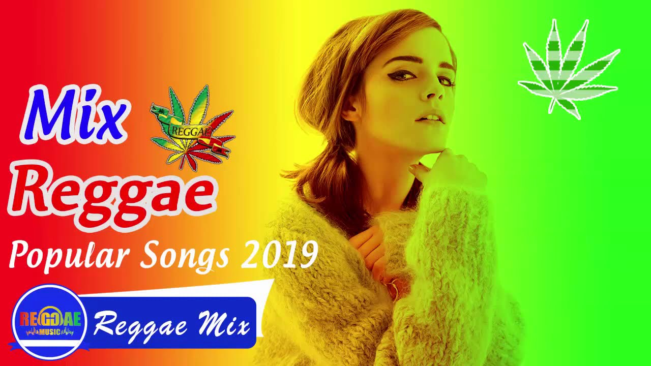 Download New Male Reggae Songs 2019  - New Reggae Remix Of Popular Songs 2018 - Best Reggae Music 2019