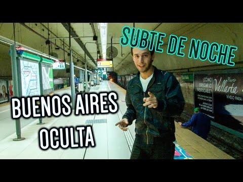 | BUENOS AIRES OCULTA | BAJAR Subte de noche