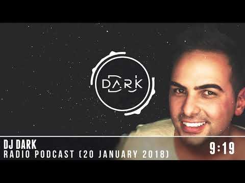 Dj Dark @ Radio Podcast (20 January 2018)