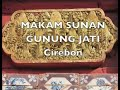 Wisata Indonesia : Makam Sunan Gunung Jati Cirebon Jawa Barat Indonesia, Mopon ID