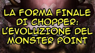 FORMA FINALE DI CHOPPER: L'Evoluzione Del Monster Point