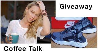 Coffee Talk & Giveaway - Nike Sneakers!