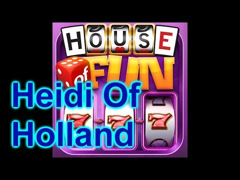 """HOUSE OF FUN Casino Slots Let's Play """"HEIDI OF HOLLAND"""" On Your Cell Phone"""