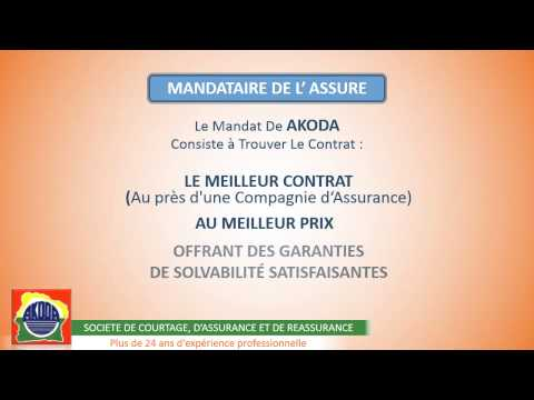 PRÉSENTATION AKODA ( SOCIÉTÉ DE COURTAGE D'ASSURANCE ET DE RÉASSURANCE )