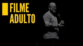 THIAGO OLIVEIRA - FILME ADULTO - STAND UP COMEDY