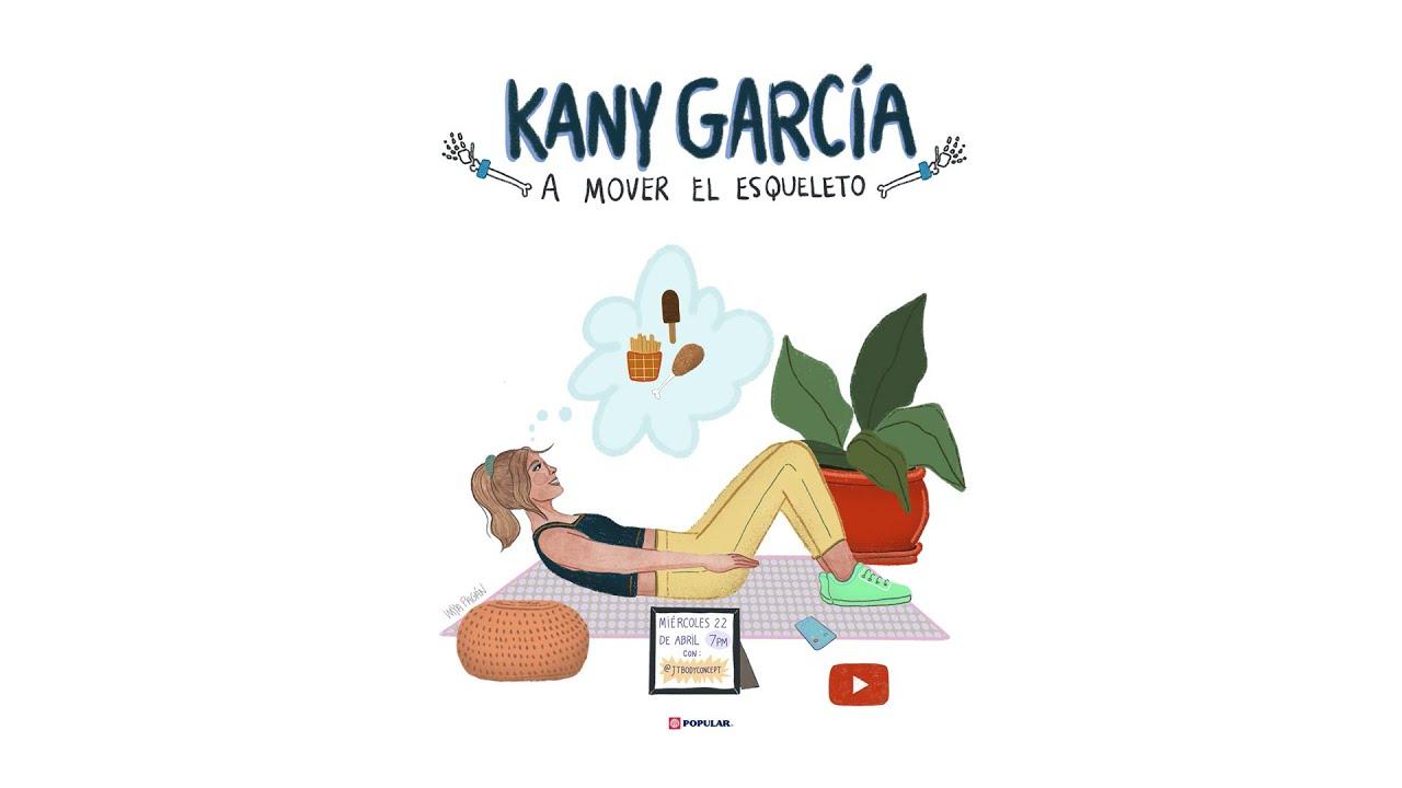 #QuédateEnCasa Kany García - A Mover El Esqueleto LA VENGANZA ES LENTA PERO LLEGA (@JTBODYCONCEPT)