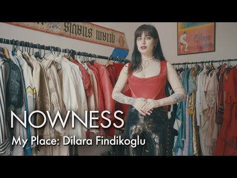 My Place: Dilara Findikoglu