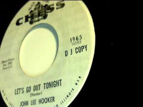 let's go out tonight - john lee hooker - chess 1965