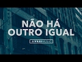 watch he video of Não Há Outro Igual | CD Pra Que Outros Possam Viver | Livres Para Adorar